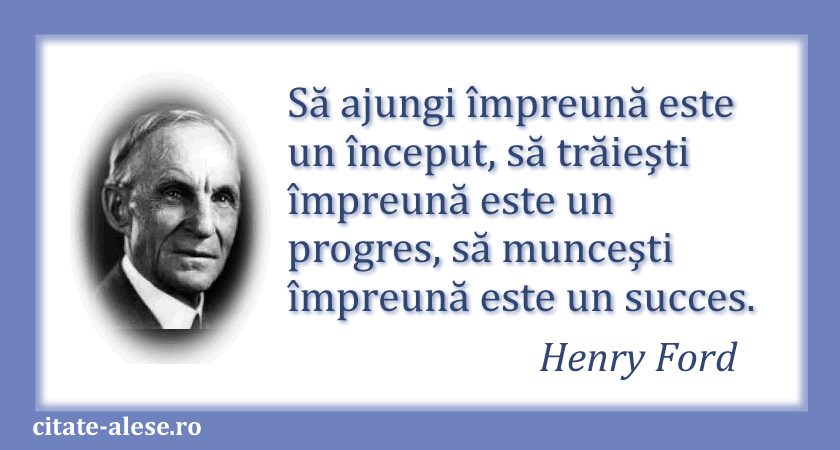 Henry Ford, citate 09