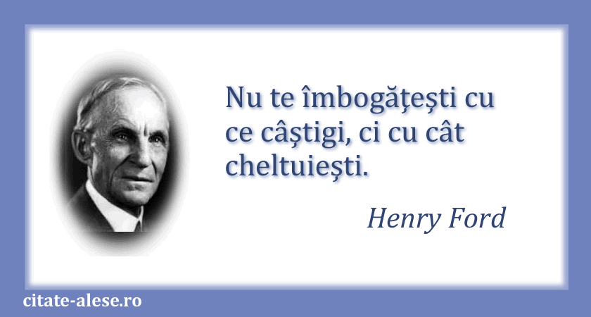 Henry Ford, citate 10